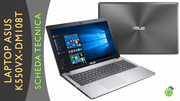 Asus K550VX-DM108T - La scheda tecnica di Best-Tech.it