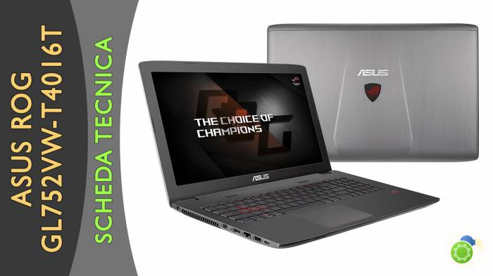 Asus ROG GL752VW-T4016T - La scheda tecnica di Best-Tech.it