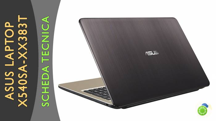 Asus X540SA-XX383T Laptop - La scheda tecnica di Best-Tech.it