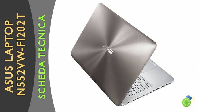 Asus N552VW-FI202T - La Scheda Tecnica di Best-Tech.it