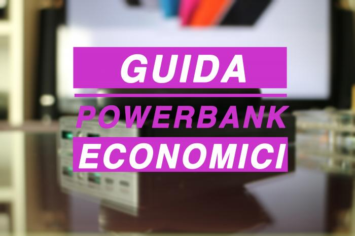 Power Bank economici, quali acquistare e perché - Le Guide di Best-Tech.it
