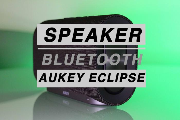 Aukey Eclipse SK-M30, speaker bluetooth - La recensione