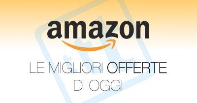 Offerte Amazon di oggi, tanta tecnologia a prezzi incredibili.
