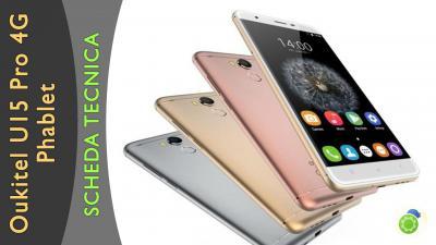 Oukitel U15 Pro 4G Phablet - La scheda tecnica di Best-Tech.it