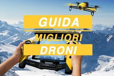 Drone 2017, lista aggiornata dei migliori - La Guida TOP di Best-Tech.it