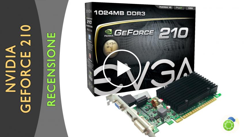 Geforce 210 EVGA: piccola economica e fanless | recensione di best-tech.it